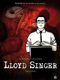 Luc Brunschwig et Olivier Neuray - Lloyd Singer Tome 3, Cycle 1 : Voir le diable.