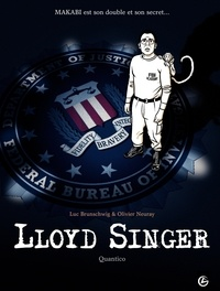 Luc Brunschwig et Olivier Neuray - Lloyd Singer Tome 4, Cycle 2 : Quantico.