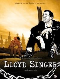 Luc Brunschwig et Olivier Neuray - Lloyd Singer Tome 6, Cycle 2 : Seuls au monde.