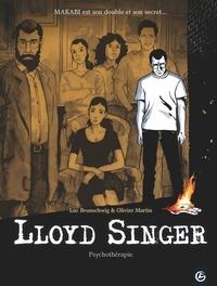 Luc Brunschwig et Olivier Martin - Lloyd Singer Tome 7 : Psychothérapie.