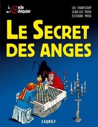 Luc Chanteloup et Jean-Luc Prou - Le Secret des anges.