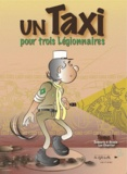 Luc Chartier - Un taxi pour 3 légionnaires.