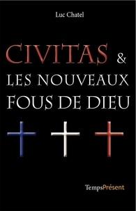 Goodtastepolice.fr Civitas & les nouveaux fous de Dieu Image