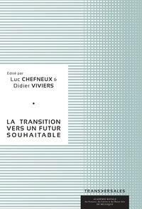 Luc Chefneux et Bruno Colmant - La transition vers un futur souhaitable.
