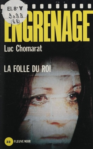 Engrenage : La Folie du roi