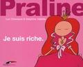 Luc Chomarat et Delphine Vallette - Je suis riche.