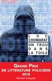 Luc Chomarat - Un trou dans la toile.