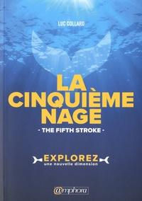 Accentsonline.fr La cinquième Nage - The Fifth Stroke Image