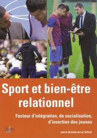 Luc Collard - Sport & bien-être relationnel - Un autre aspect de la santé.