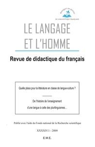 Luc Collès - Le Langage et l'Homme Volume 44 N° 1, 2009 : Quelle place pour la littérature en classe de langue-culture ? ; De l'histoire de l'enseignement d'une langue à celle des plurilinguismes....