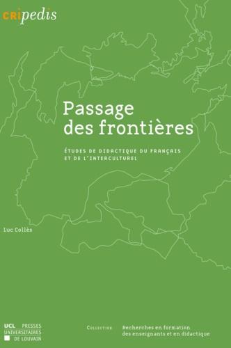 Passage des frontières. Etudes de didactique du français et de l'interculturel