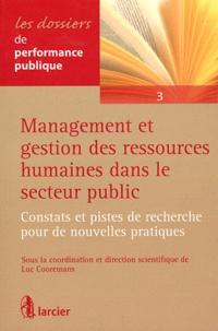 Luc Cooremans - Management et gestion des ressources humaines dans le secteur public - Constats et pistes de recherche pour de nouvelles pratiques.