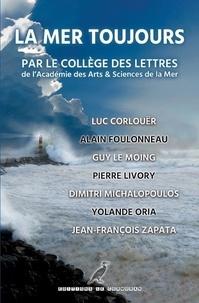 Luc Corlouër et Foulonneau Alain - La Mer Toujours - Le temps passé.