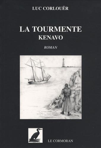 Luc Corlouër - La tourmente - Kenavo.