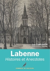 Luc Corlouër - Labenne Histoires et Anecdotes - Le temps passé.