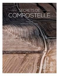 Luc Crepy - Secrets de Compostelle.