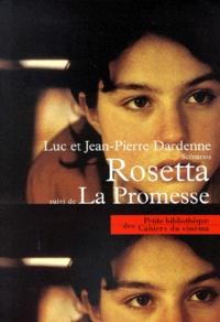 Luc Dardenne et Jean-Pierre Dardenne - Rosetta - Suivi de La promesse.