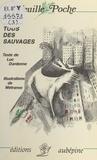Luc Dardenne et Bernard Métranve - Tous des sauvages.