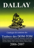Luc Dartois - Timbres des Dom-Tom - Edition 2006-2007.