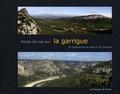 Luc David - Points de vue sur la garrigue - 30 panoramas du Gard et de l'Hérault.