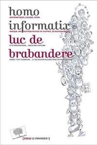 Luc de Brabandere - Homo informatix.