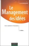Luc de Brabandere - Le management des idées - De la créativité à l'innovation.