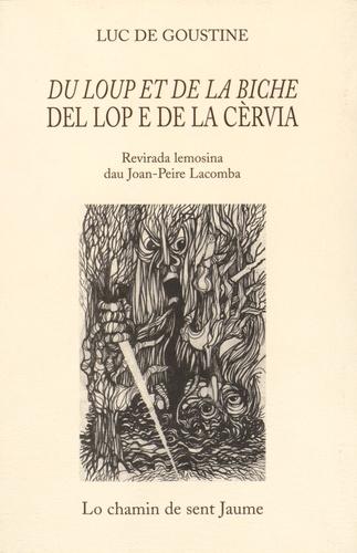 Luc de Goustine - Du loup et de la biche.