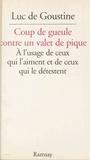 Luc de Goustine - Un valet de pique.