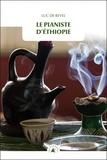 Luc de Revel - Le pianiste d'Ethiopie.