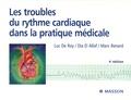 Luc De Roy et Dia El - Les troubles du rythme cardiaque dans la pratique médicale.