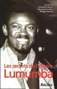 Luc De Vos et Emmanuel Gerard - Les secrets de l'affaire Lumumba.