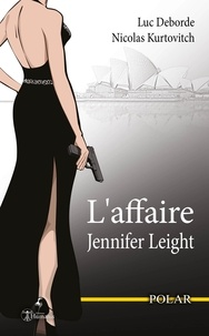 Luc Deborde - L'affaire jennifer leight - texte integral.