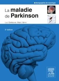 Luc Defebvre - La maladie de Parkinson.