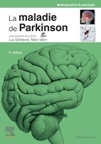 Luc Defebvre et Marc Vérin - La maladie de Parkinson.