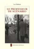 Luc Dellisse - Le professeur de scénario.