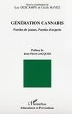 Luc Descamps et Cécile Hayez - Génération cannabis - Paroles de jeunes, paroles d'experts.