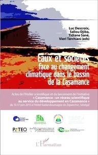 Luc Descroix et Saliou Djiba - Eaux et sociétés face au changement climatique dans le bassin de la Casamance.
