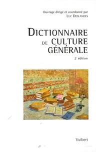 Luc Deslandes - Dictionnaire de culture générale.