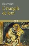 Luc Devillers - L'évangile de Jean.