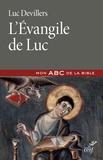 Luc Devillers - L'évangile de Luc.