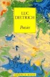 Luc Dietrich - Poésies.