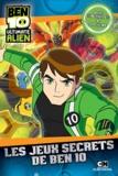 Luc Doligez - Les jeux secrets de Ben 10.