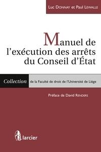 Luc Donnay - Manuel de l'exécution des arrêts du conseil d'Etat.
