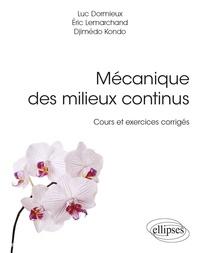 Mécanique des milieux continus - Cours et exercices corrigés.pdf
