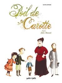 Luc Duthil et Céline Riffard - Poil de Carotte - D'après Jules Renard.