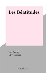 Luc Estang et Olive Tamari - Les Béatitudes.
