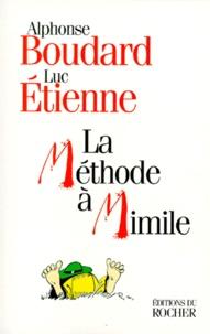 Luc Etienne et Alphonse Boudard - La méthode à Mimile - L'argot sans peine.
