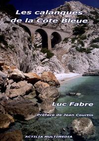 Luc Fabre - Les calanques de la Côte Bleue.