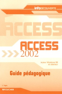 Luc Fages - Access 2002 - Guide pédagogique.