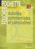 Luc Fages et Christian Habouzit - Activités commerciales et comptables 2e BEP Métiers de la Comptabilité; Métiers du secrétariat.